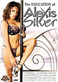 The Education Of Alexis Silver